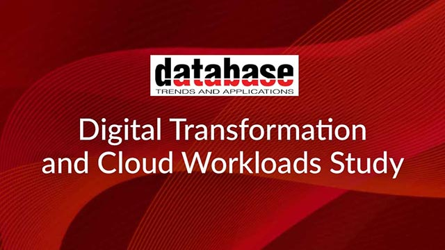 DBTA Digital Transformation and Cloud Workloads Study