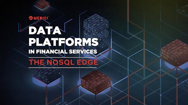 Data Platforms in Financial Services - The NoSQL Edge