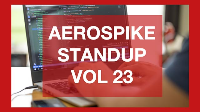 The Aerospike Standup Vol 23